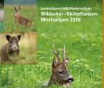 Aufruf zum Blühstreifen anlegen!! – Flyer Wildacker-/ Blühpflanzenmischungen 2018